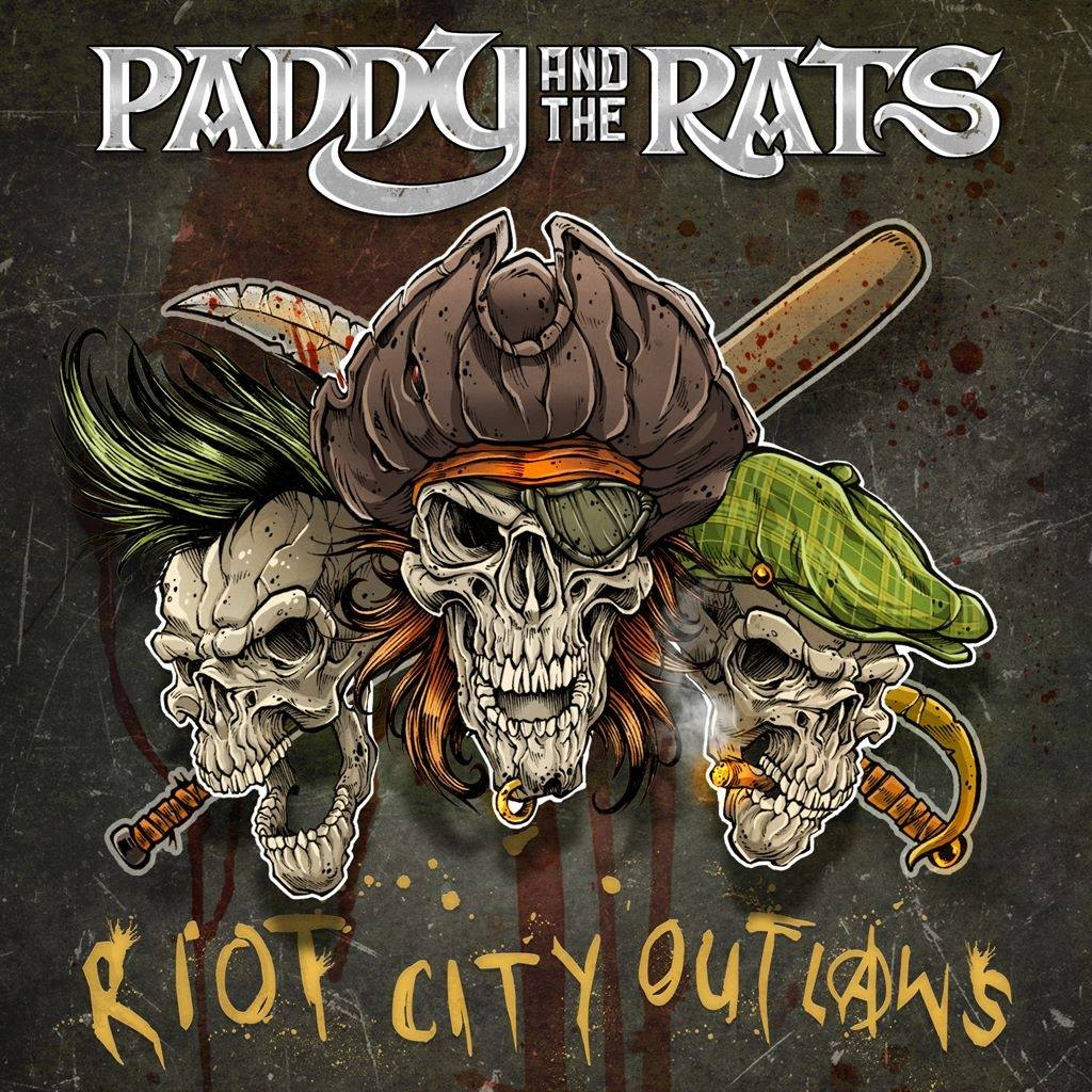 A Paddy And The Rats zenekar Riot City Outlaws című lemezének borítója