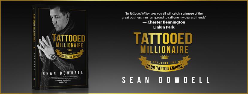 Sean Dowdell: Tattooed Millionaire